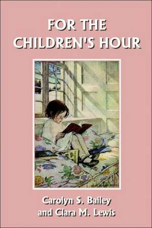 For the Children's Hour de Carolyn S. Bailey
