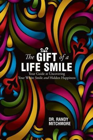 The Gift of a Life Smile