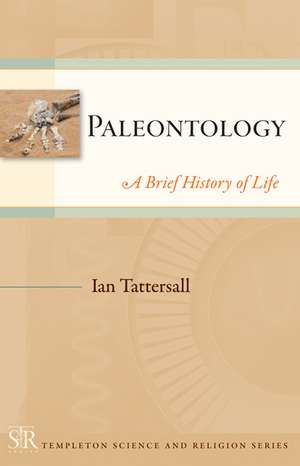 Paleontology: A Brief History of Life de Ian Tattersall