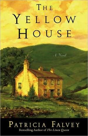 The Yellow House: A Novel de Patricia Falvey