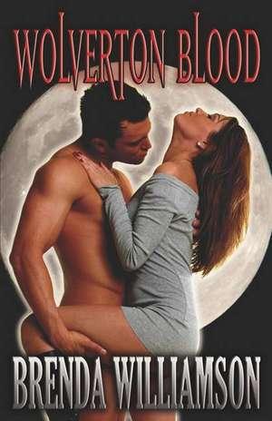Wolverton Blood de Brenda Williamson