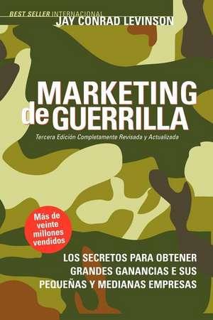 Marketing de Guerrilla de Jay Conrad Levinson