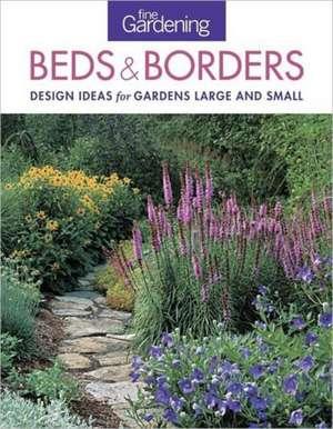 Fine Gardening Beds & Borders imagine