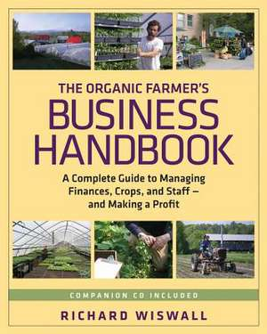 The Organic Farmer's Business Handbook imagine