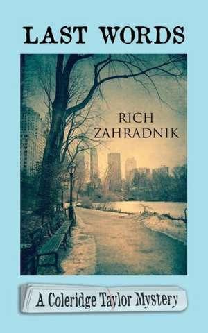 Last Words de Rich Zahradnik