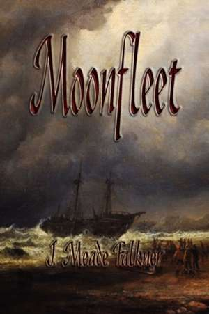 Moonfleet de John Meade Falkner