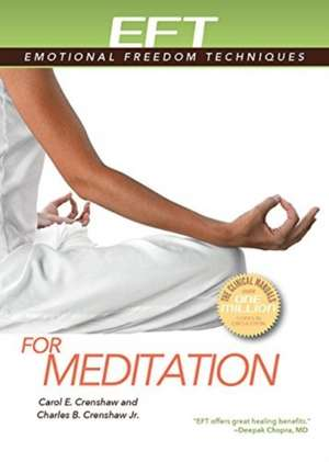 Eft for Meditation de Crenshaw, Carol E.