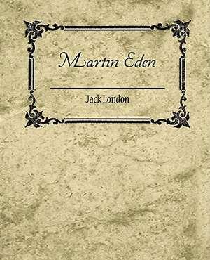 Martin Eden - Jack London de Jack London