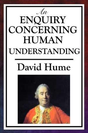 An Enquiry Concerning Human Understanding de David Hume