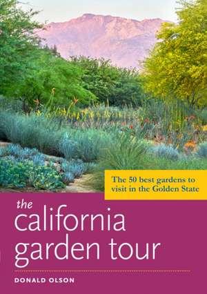 The California Garden Tour de Donald Olson