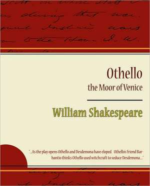 Othello - The Moor of Venice de William Shakespeare