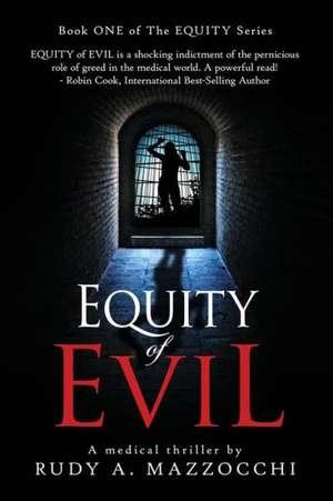 Equity of Evil de Rudy A. Mazzocchi