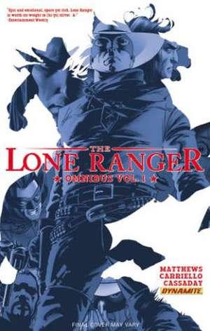 The Lone Ranger Omnibus, Volume 1 de Brett Matthews