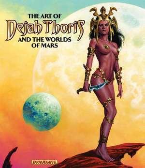 Art of Dejah Thoris and the Worlds of Mars de Robert Greenberger