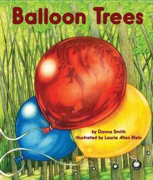 Balloon Trees de Danna Smith