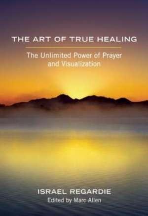 The Art of True Healing imagine