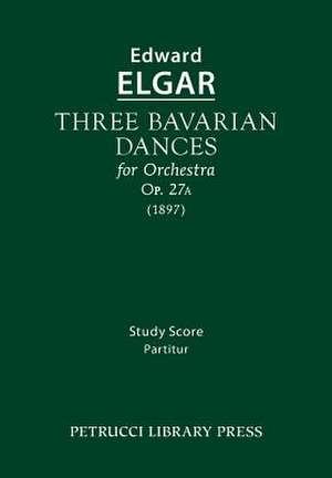 Three Bavarian Dances, Op.27a de Edward Elgar