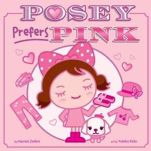 Posey Prefers Pink de Harriet Ziefert