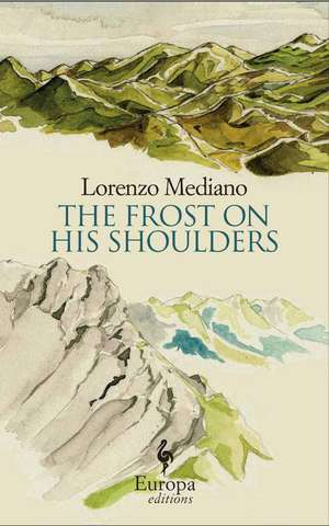 The Frost On His Shoulders de Lorenzo Mediano
