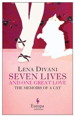 Seven Lives And One Great Love de Lena Divani