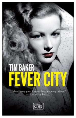 Fever City de Tim Baker