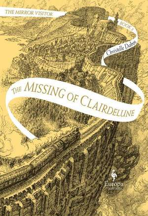 The Missing of Clairdelune de Christelle Dabos