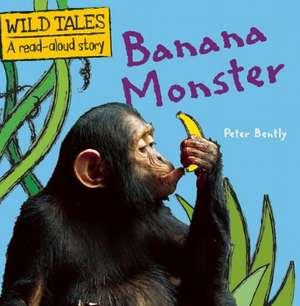 Banana Monster de Peter Bentley