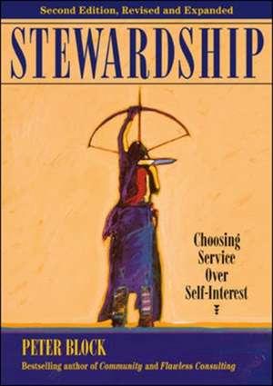 Stewardship: Choosing Service Over Self-Interest imagine