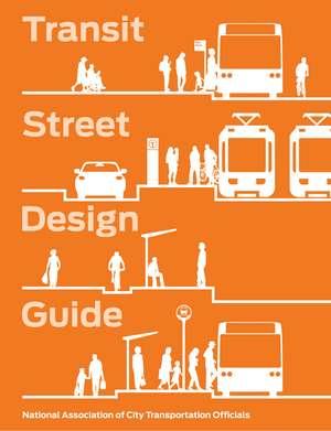 Transit Street Design Guide imagine