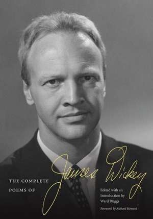The Complete Poems of James Dickey de James Dickey