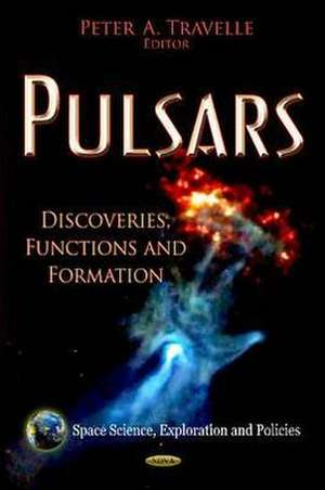 Pulsars de Peter A. Travelle