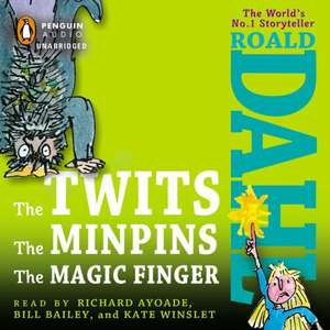 The Twits/The Minpins/The Magic Finger