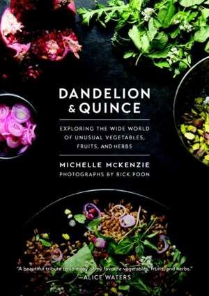 Dandelion and Quince de Michelle McKenzie