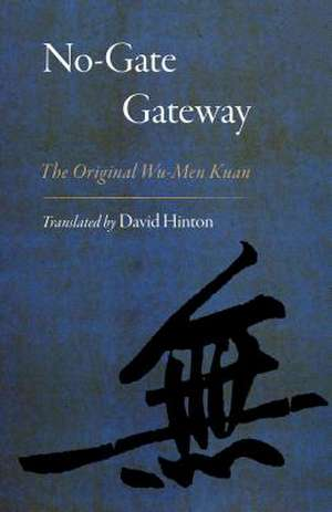 No-Gate Gateway de David Hinton