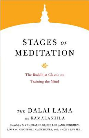 Stages of Meditation de Dalai Lama