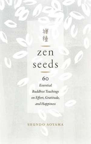 Zen Seeds de Shundo Aoyama