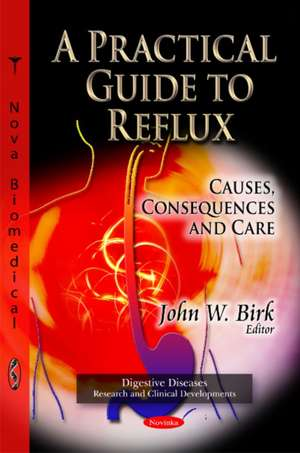 Practical Guide to Reflux