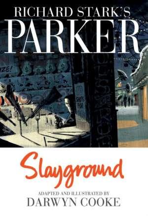 Parker:  Slayground de Darwyn Cooke
