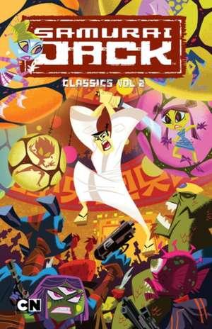 Samurai Jack Classics Volume 2 de Robbie Busch
