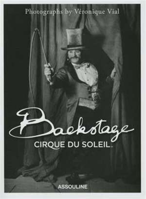 Backstage Cirque Du Soleil