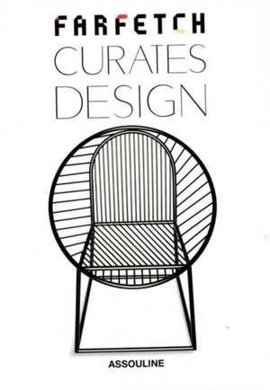 Farfetch Curates Design de Tim Blanks