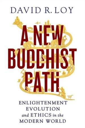 A New Buddhist Path de David R. Loy