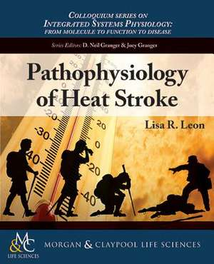 Pathophysiology of Heat Stroke