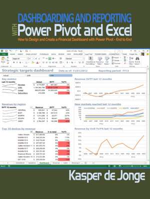Dashboarding and Reporting with PowerPivot and Excel imagine