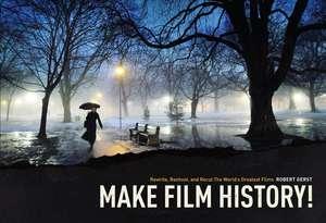 Make Film History de Robert Gerst