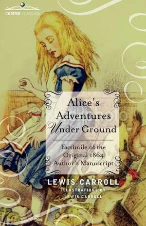 Alices Adventures Under Ground