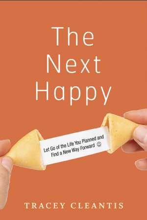 The Next Happy de Tracey Cleantis
