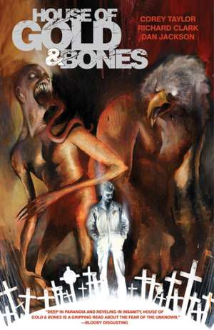 House Of Gold & Bones de Corey Taylor