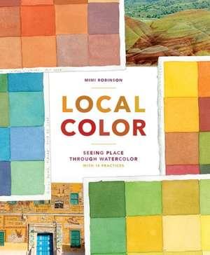 Local Color de Mimi Robinson