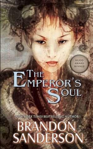 The Emperor's Soul de Brandon Sanderson